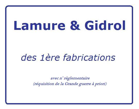 1er type de fabrication Lamure & Gidrol